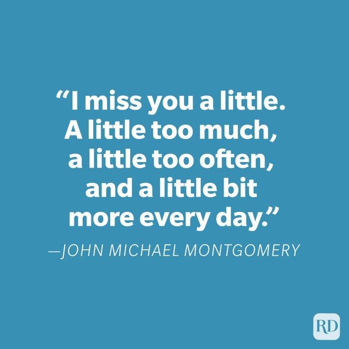 John Michael Montgomery Miss You Quote