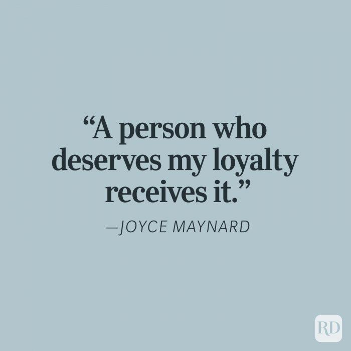 Joye Maynard Loyalty Quotes