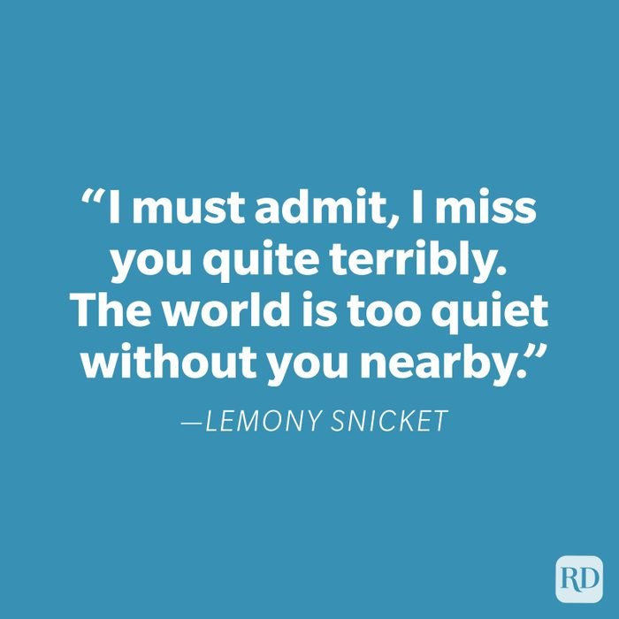 Lemony Snicket Miss You Quote