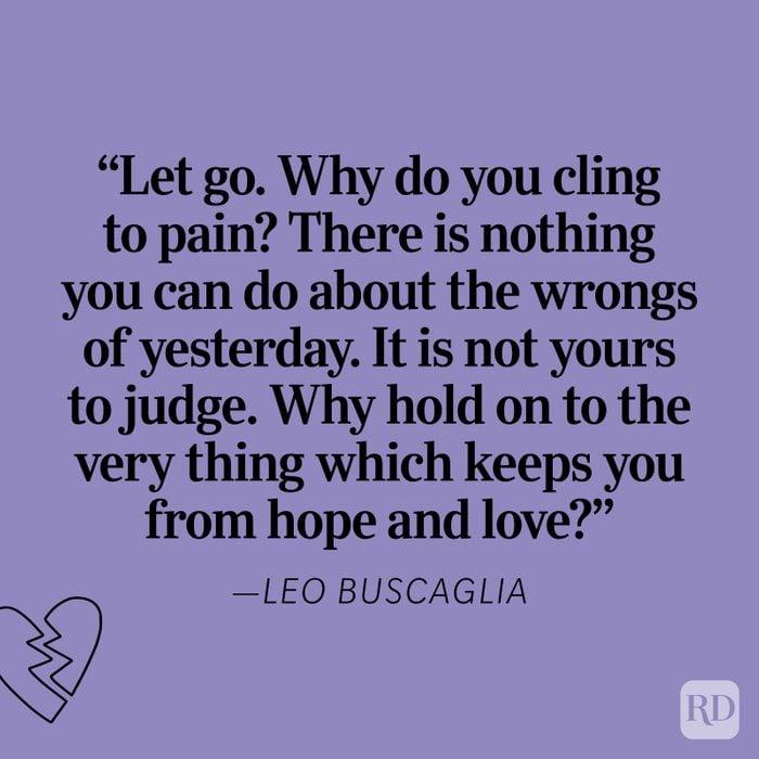 Leo Buscaglia Heartbreak Quote