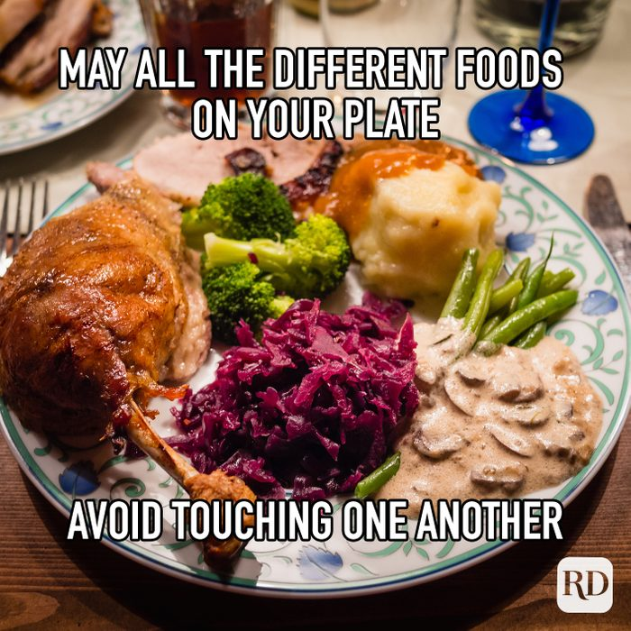 May All The Different Foods On Your Plate Avoid Touching One Another meme text