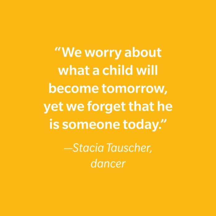 Stacia Tauscher Inspiring Kids' Quotes