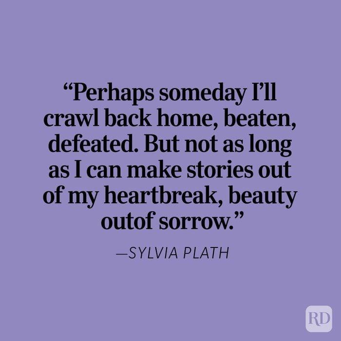 Sylvia Plath Heartbreak Quote