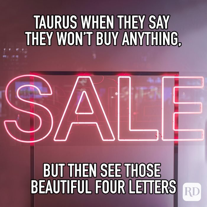 Taurus When The Say They Wont Buy Anything, But The See Those Beautiful Four Letters meme text on image of sale sign