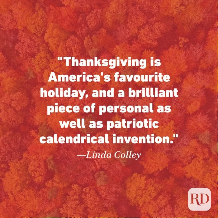 Thanksgiving Quote by Linda Colley