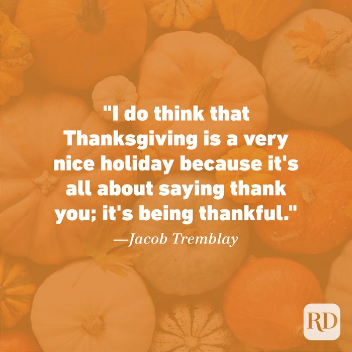 Thanksgiving Quote by Jacob Tremblay