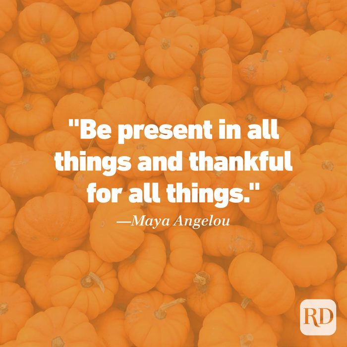 Thanksgiving Quote by Maya Angelou