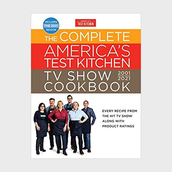 The Complete America's Test Kitchen Cookbook 2001–2021