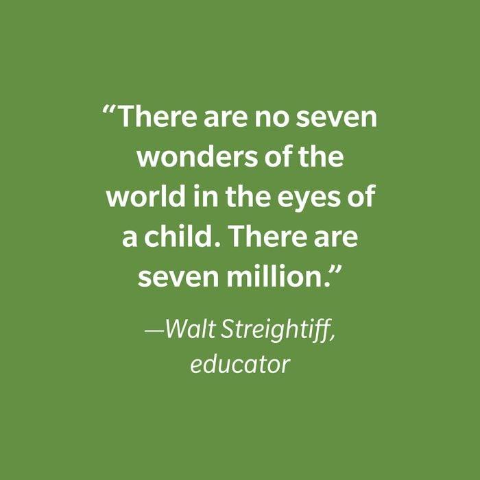 Walt Streightiff Inspiring Kids' Quotes