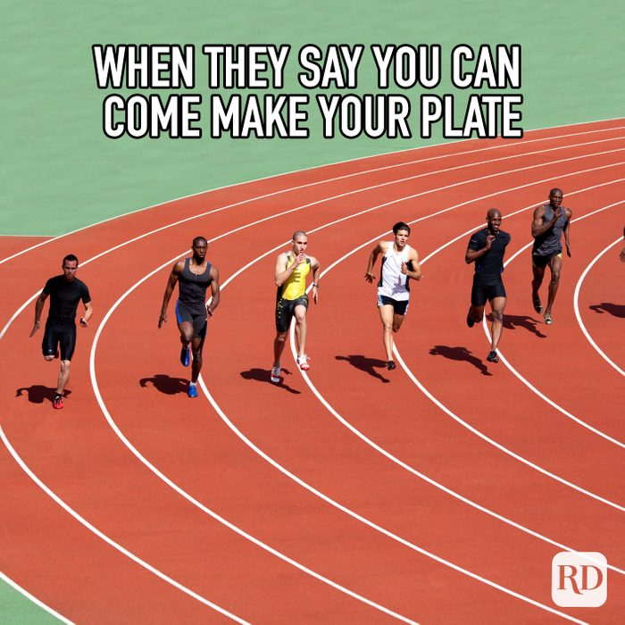 When They Say You Can Come Make Your Plate meme text over image of runners on a track