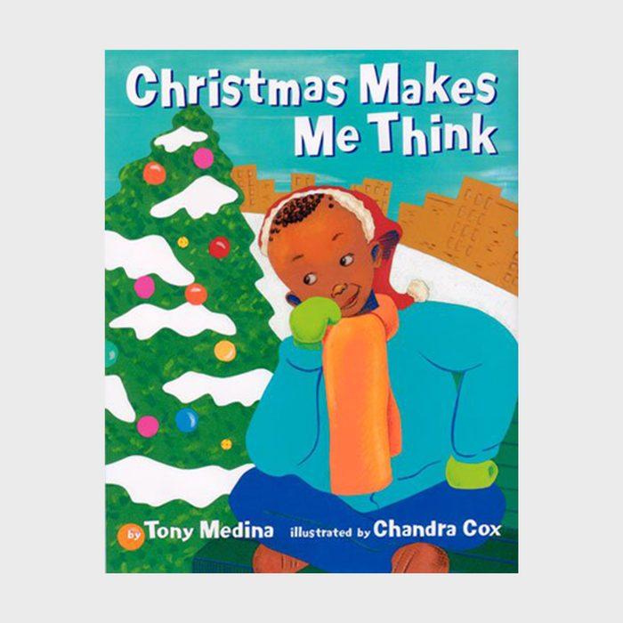 Christmas Makes Me Think By Tony Medina And Illustrated By Chandra Cox Via Amazon