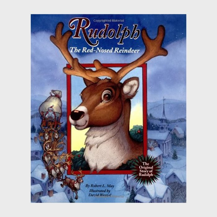 Rudolph The Red Nosed Reindeerby Robert L. May And Illustrated By David Wenzel Via Amazon