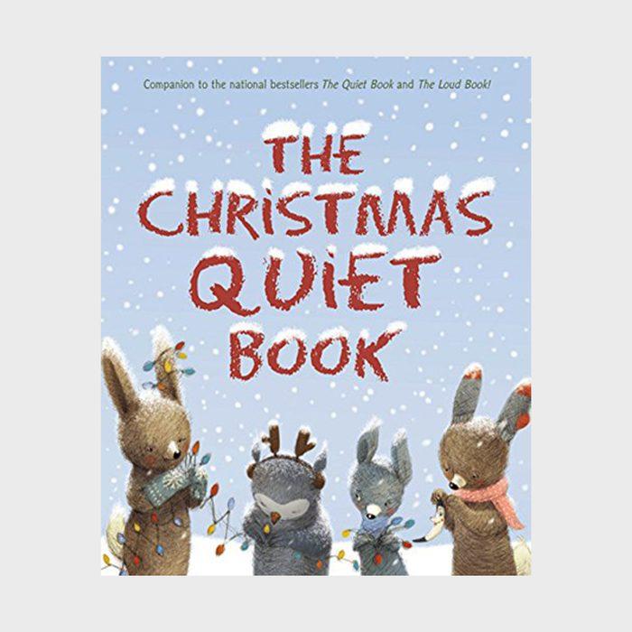 The Christmas Quiet Book By Deborah Underwood And Renata Liwska Via Amazon