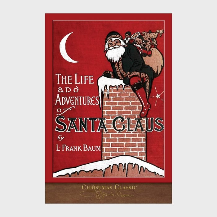 The Life And Adventures Of Santa Clausby L Frank Baum Via Amazon