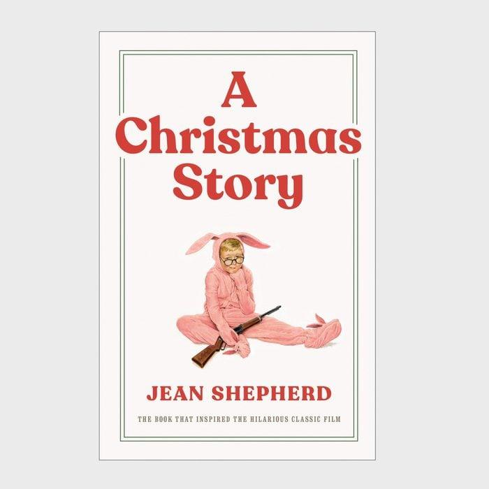 A Christmas Storyby Jean Shepherd