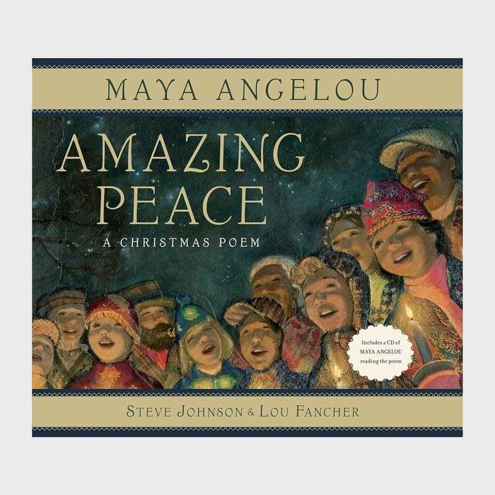 Amazing Peaceby Maya Angelou and illustrated bySteve Johnson andLou Fancher