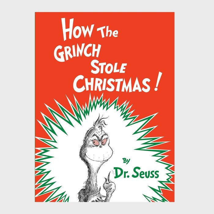 How the Grinch Stole Christmas!by Dr. Seuss