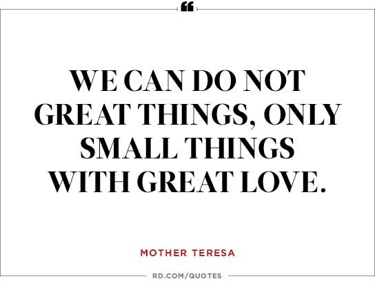 only small things with great love mother teresa