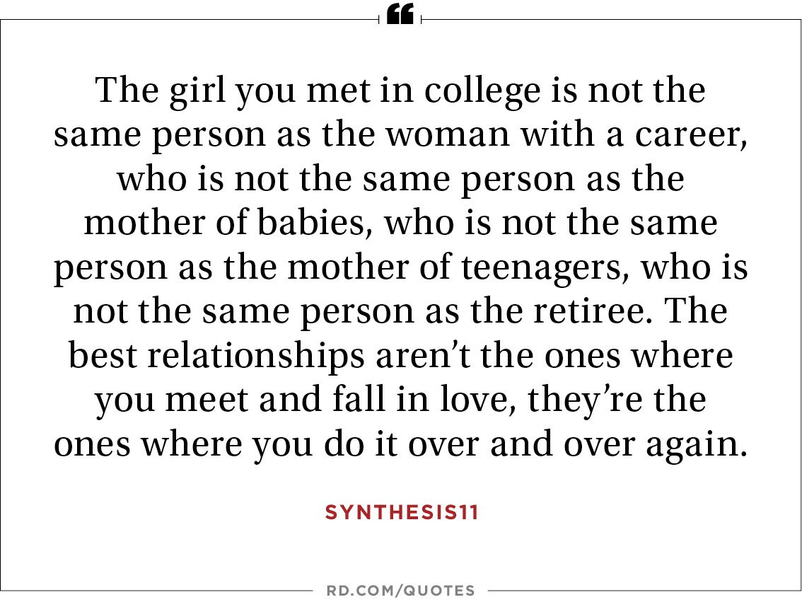 The Girl You Met In College Is Not The Same Person As The Woman With A  Career, Who Is Not The Same Person As The Mother Of Babies, Who Is Not The