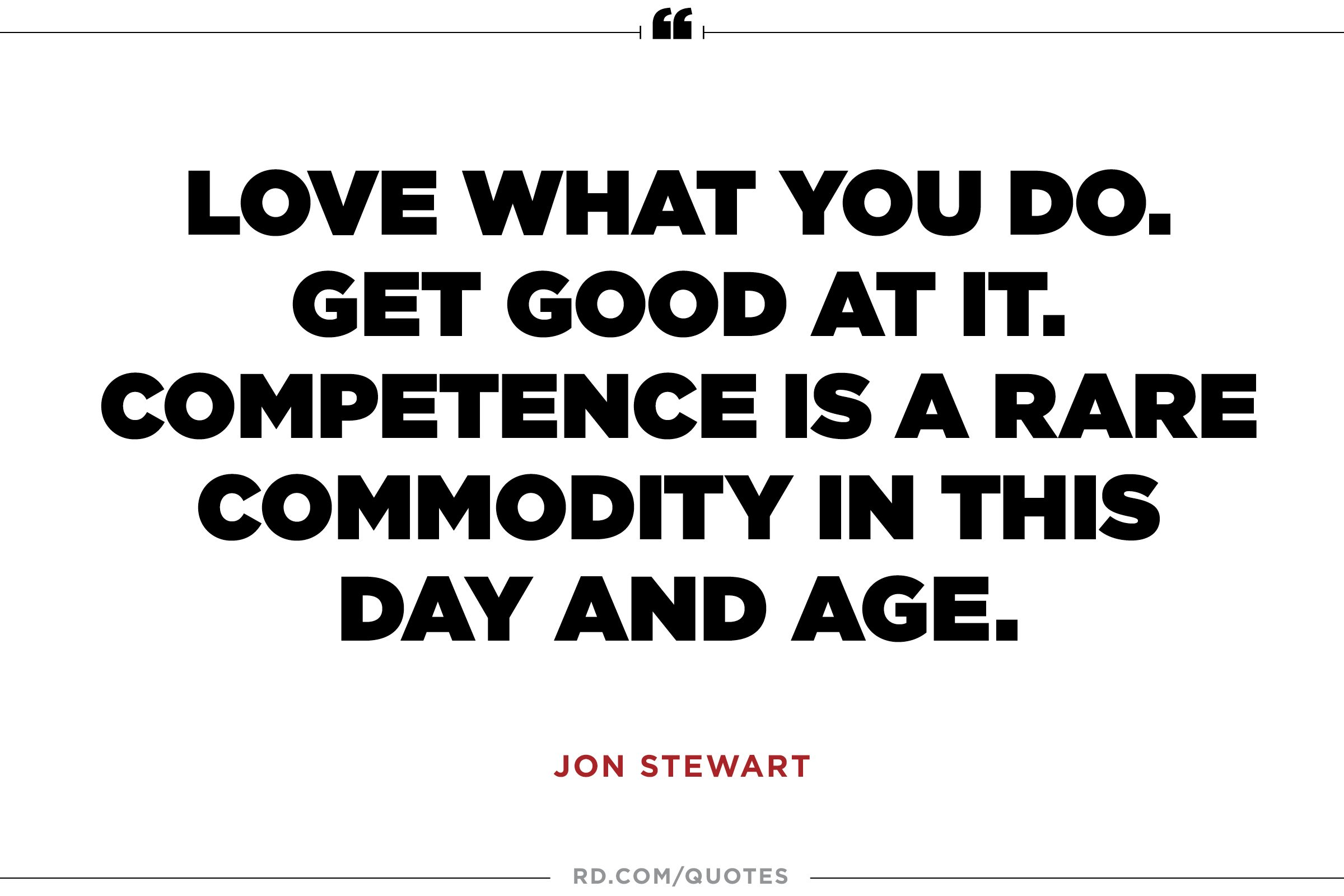 jon stewart quotes that reveal his wit and heart reader s digest jon stewart on competence