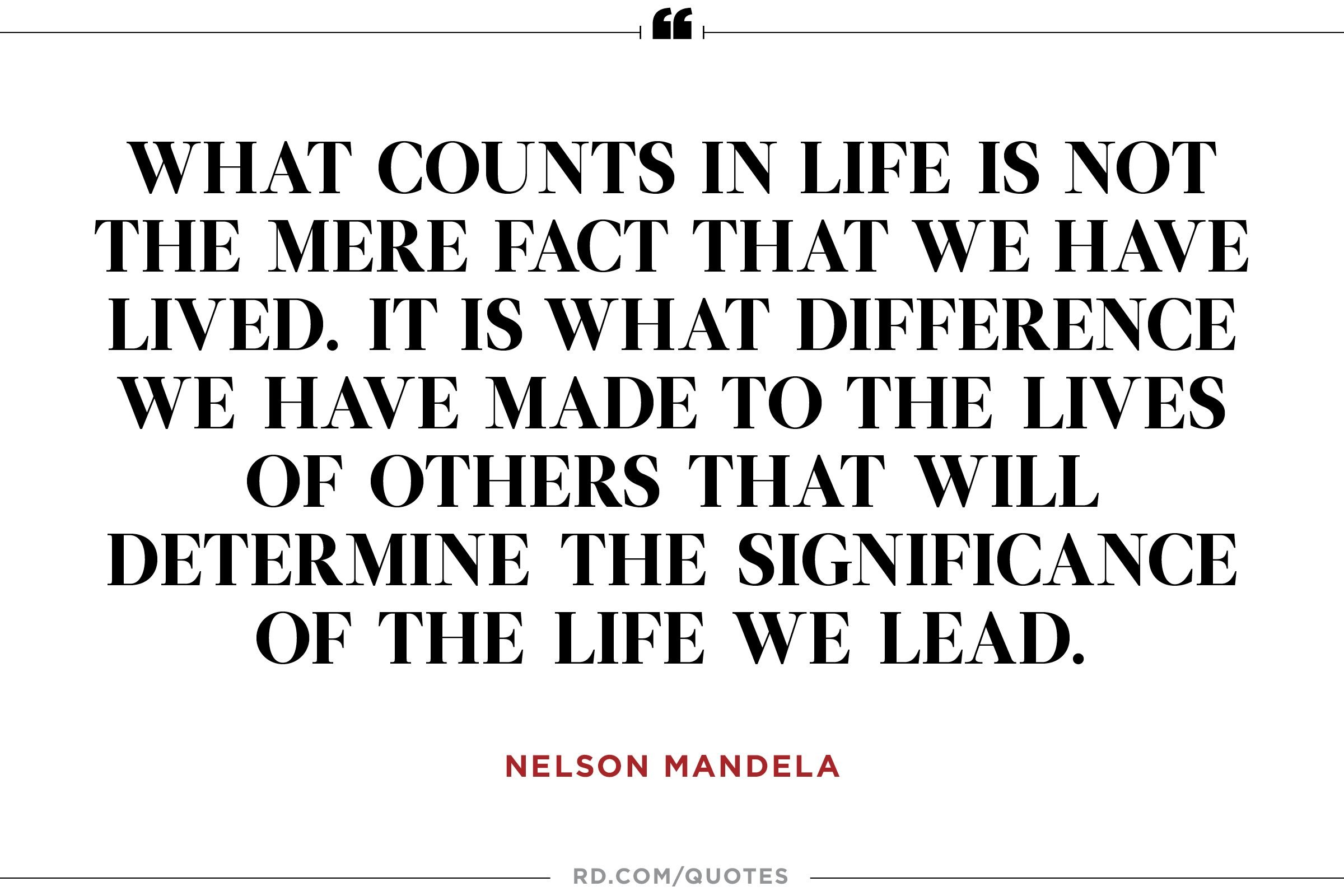 """...what difference we have made the lives of others..."""