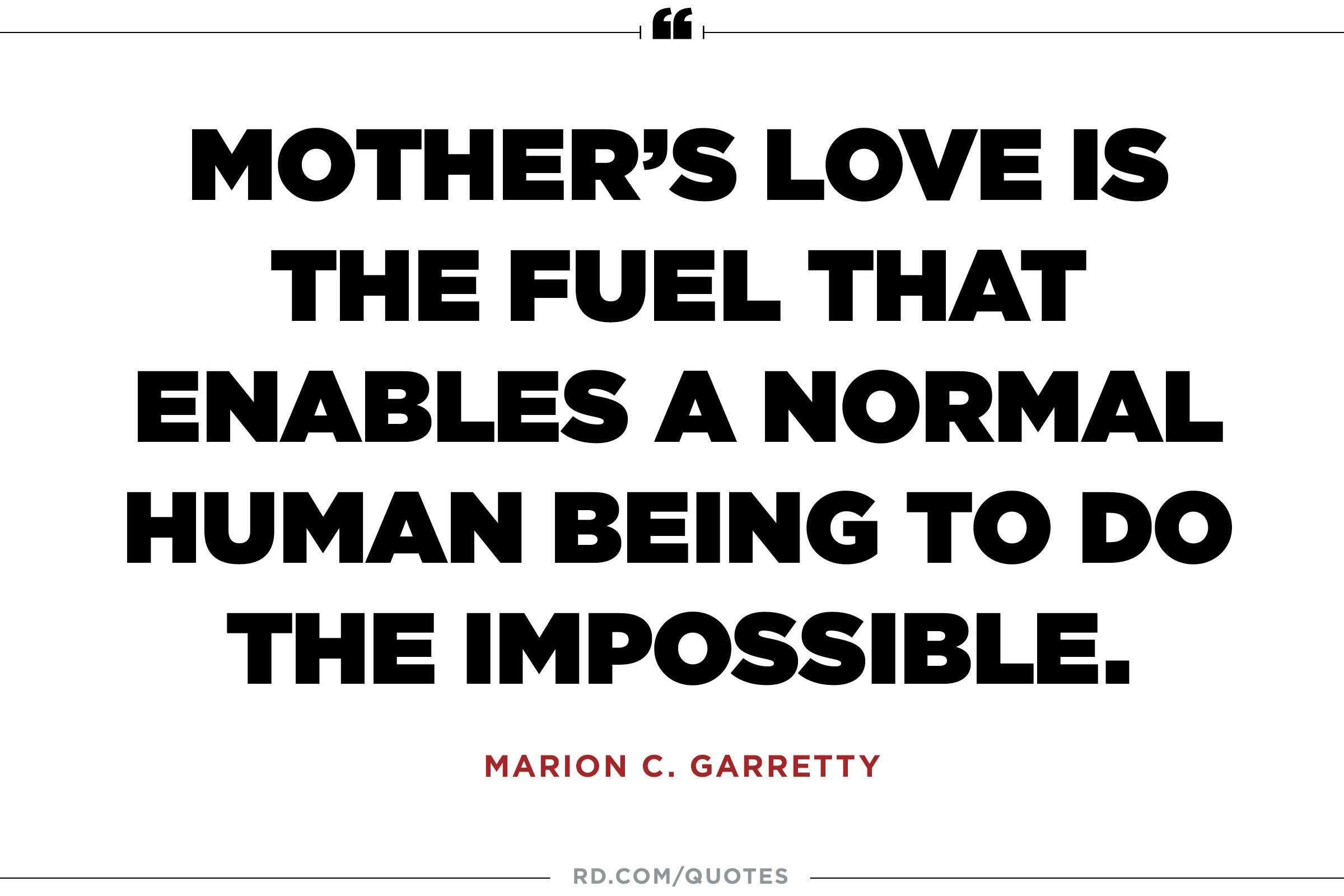 Quotes For Mothers Love 11 Quotes About Mothers That'll Make You Call Yours  Reader's Digest
