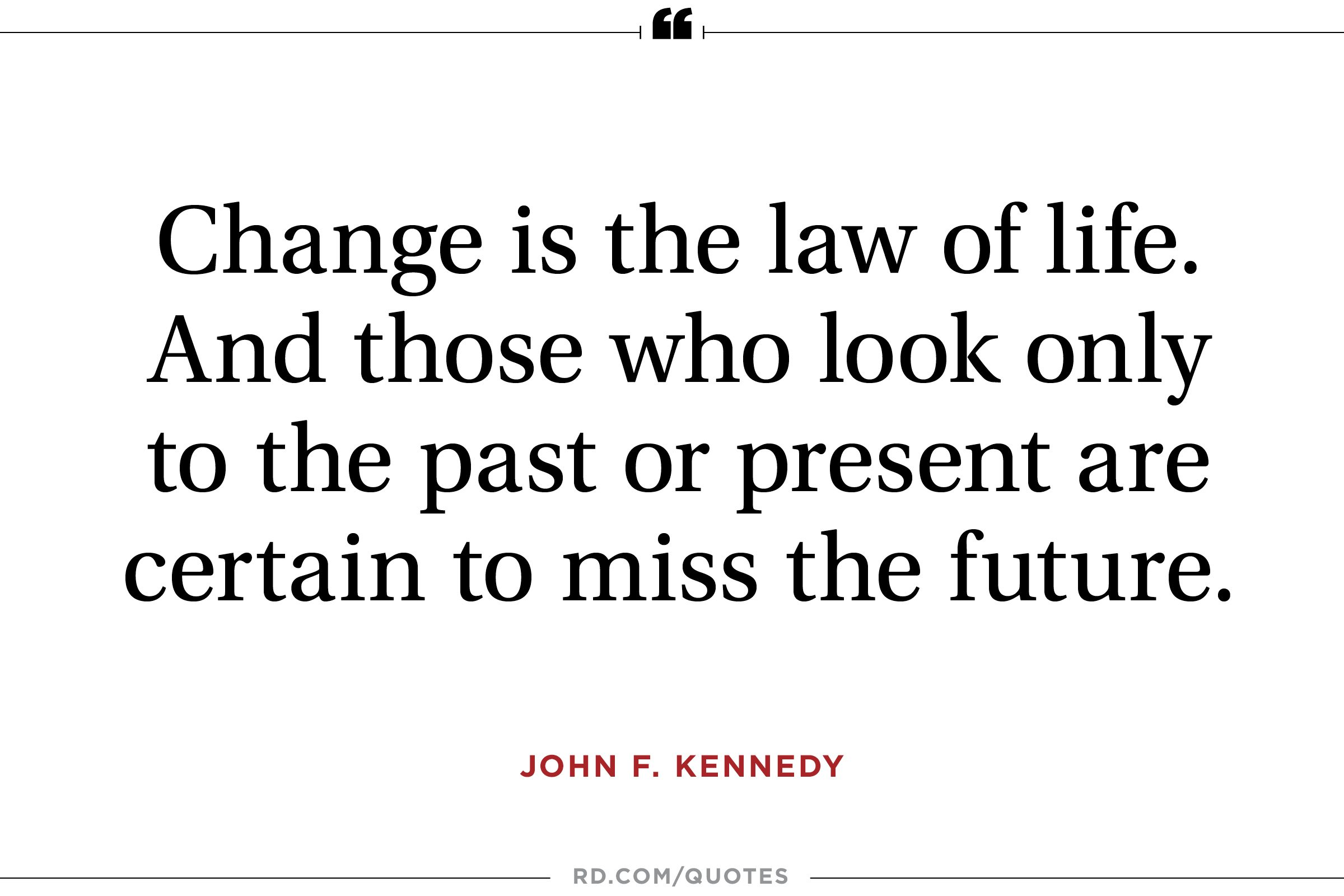 JFK on change