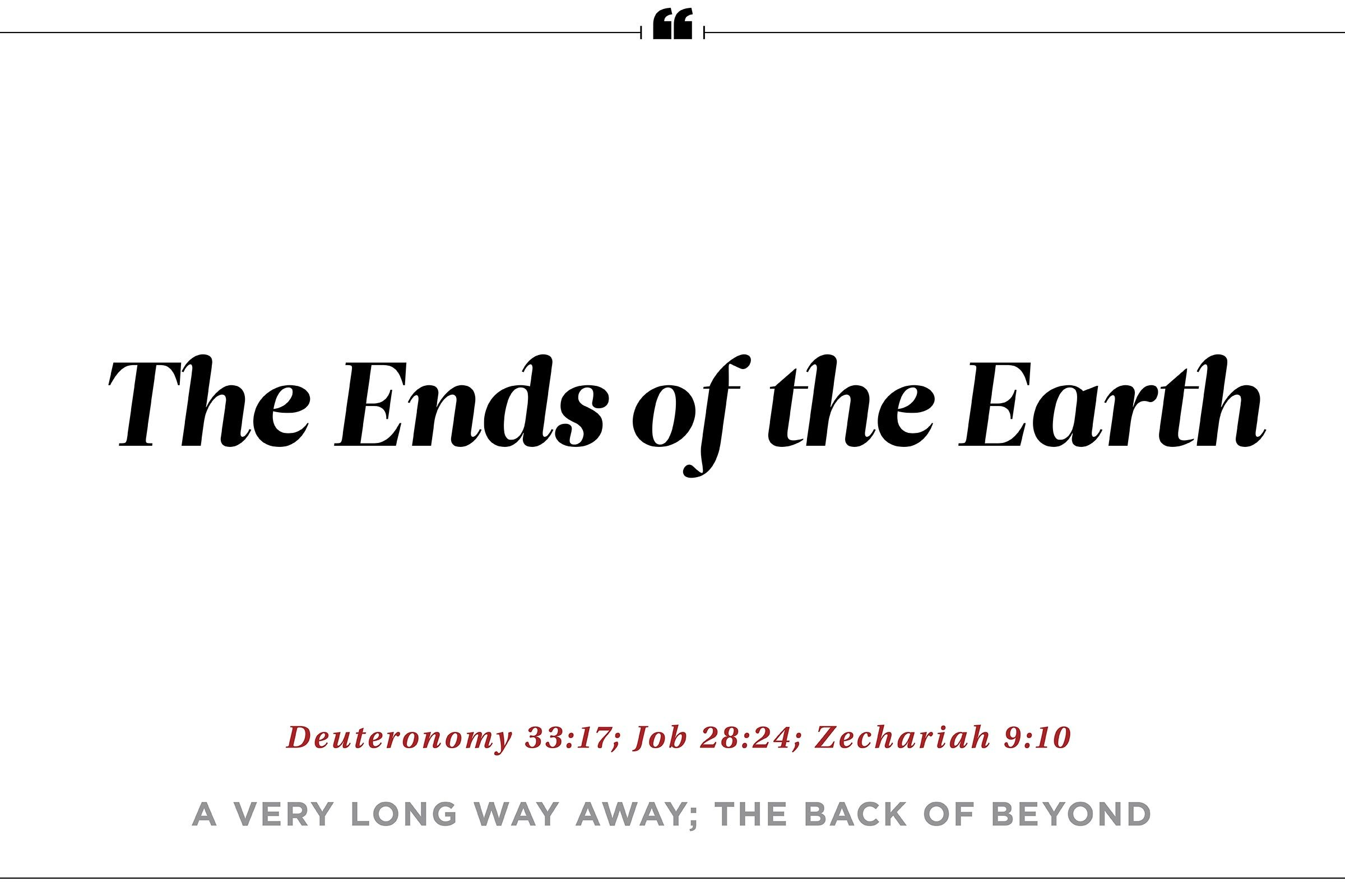 """The end of the earth"""