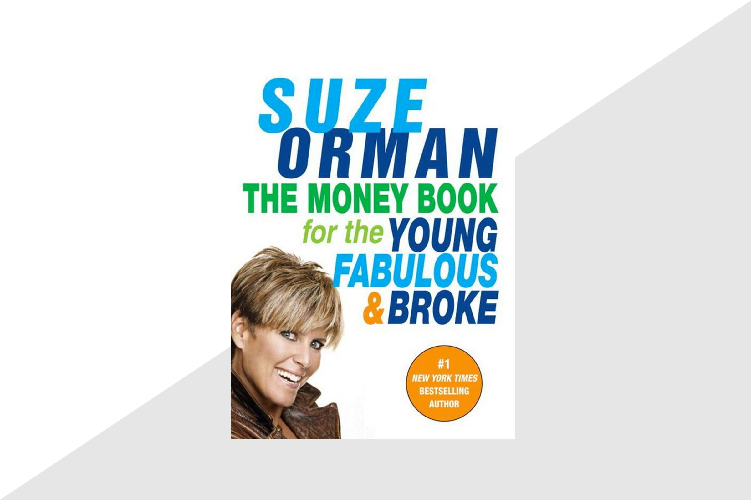 'The Money Book for the Young, Fabulous, and Broke' by Suze Orman