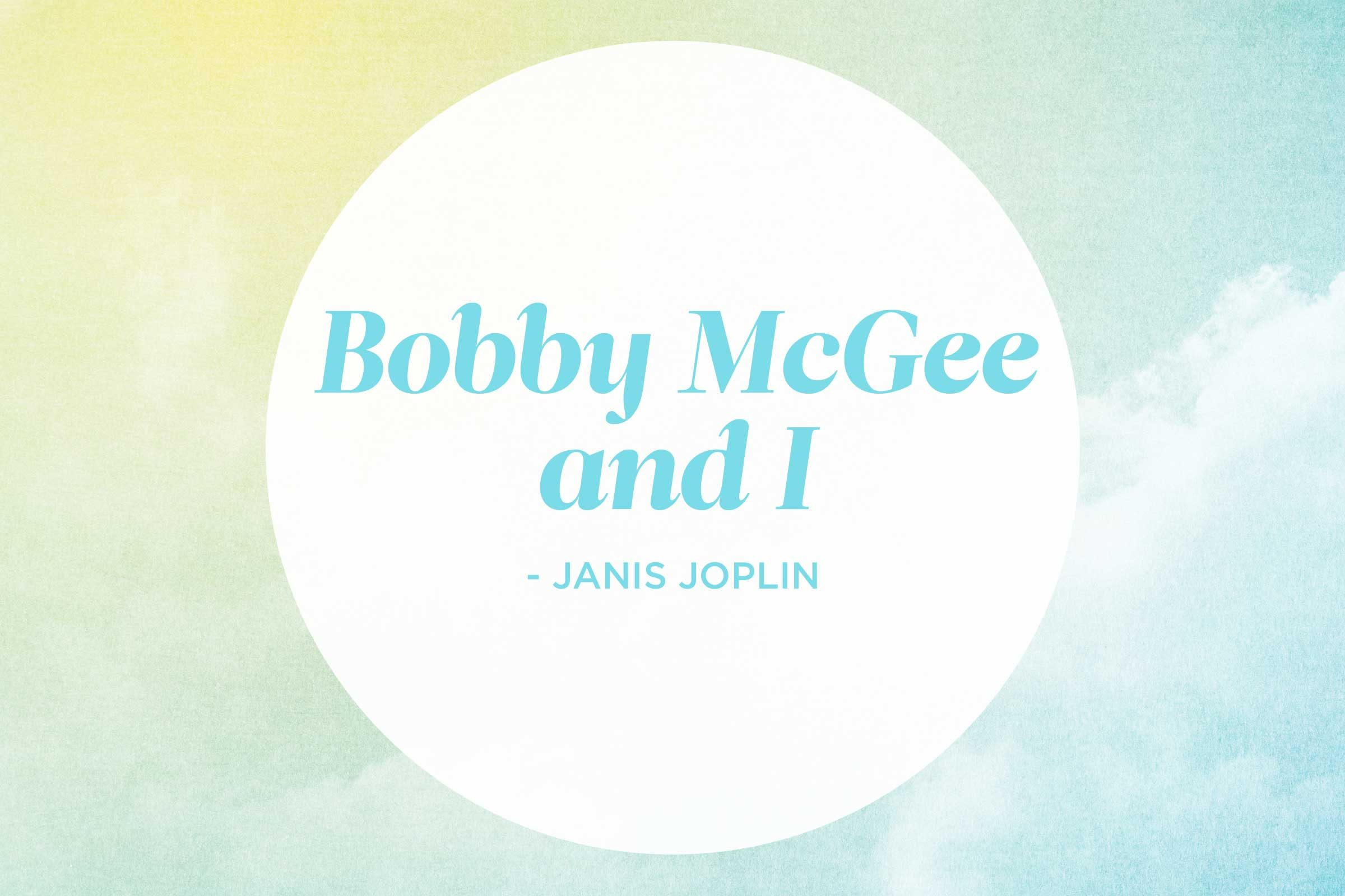 'Me and Bobby McGee' by Janis Joplin
