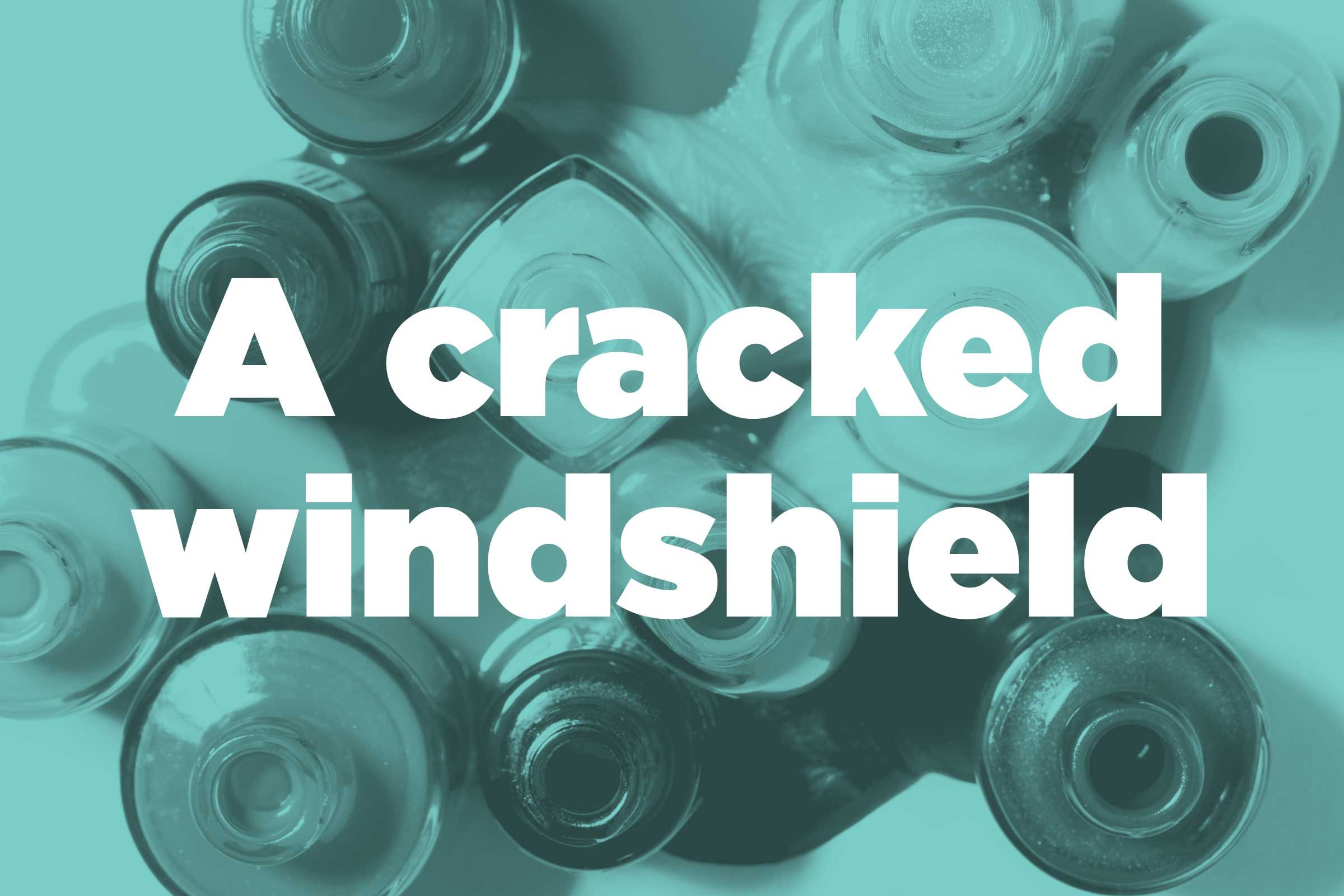 Stop a cracked windshield from getting worse