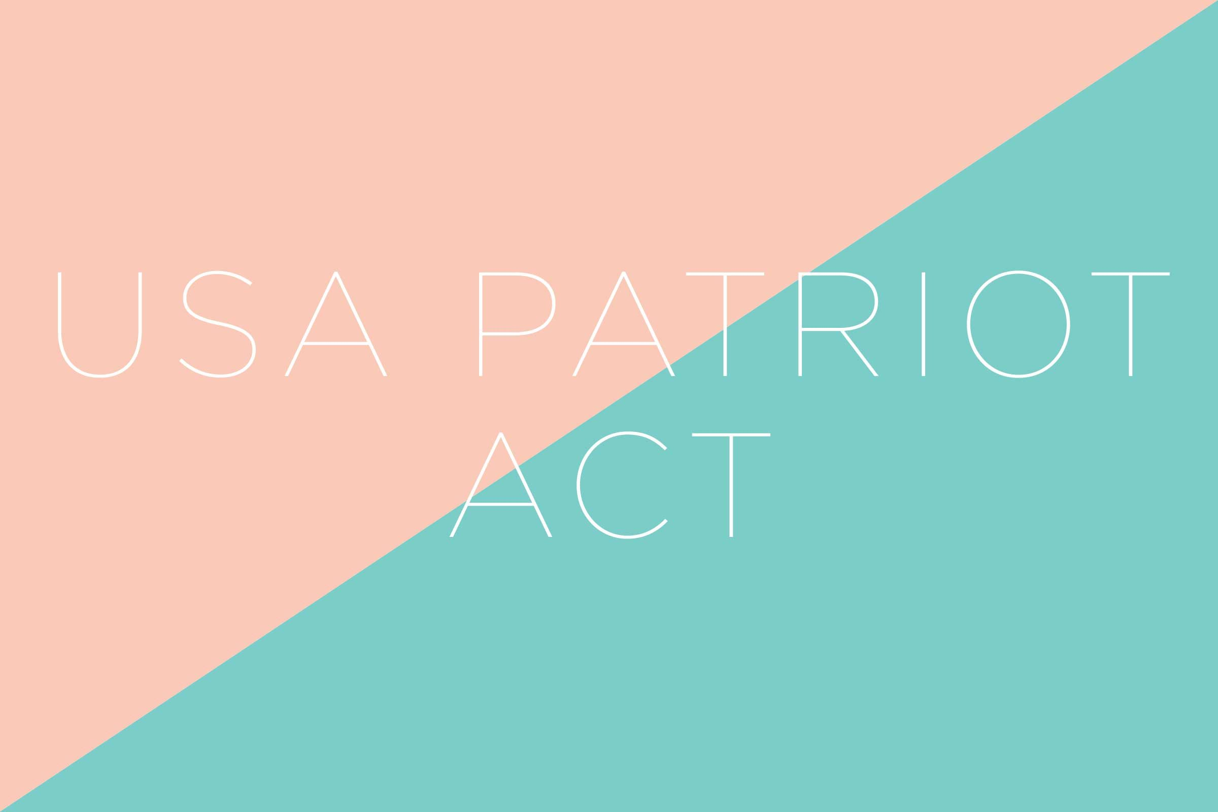 What does the USA PATRIOT Act stand for?