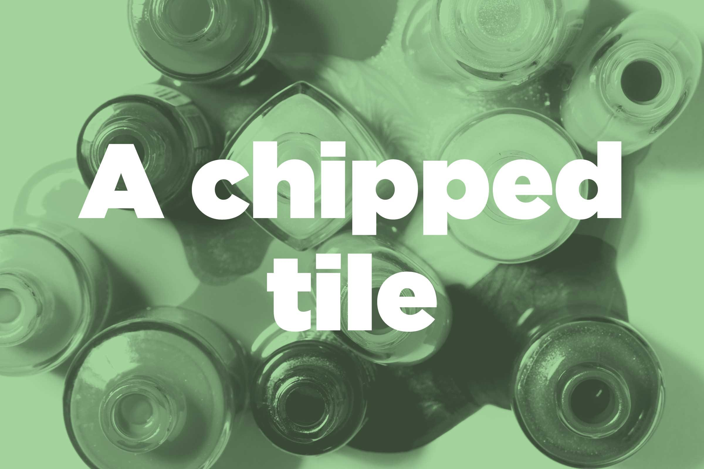 Hide a chipped tile