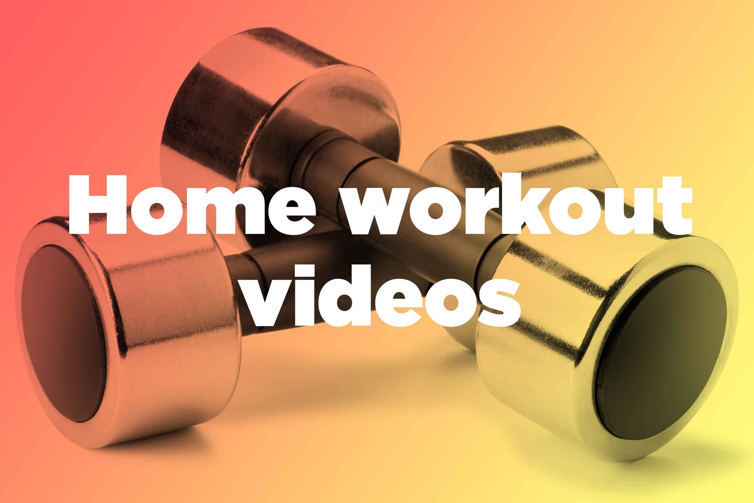 Get Free Home Workout Videos