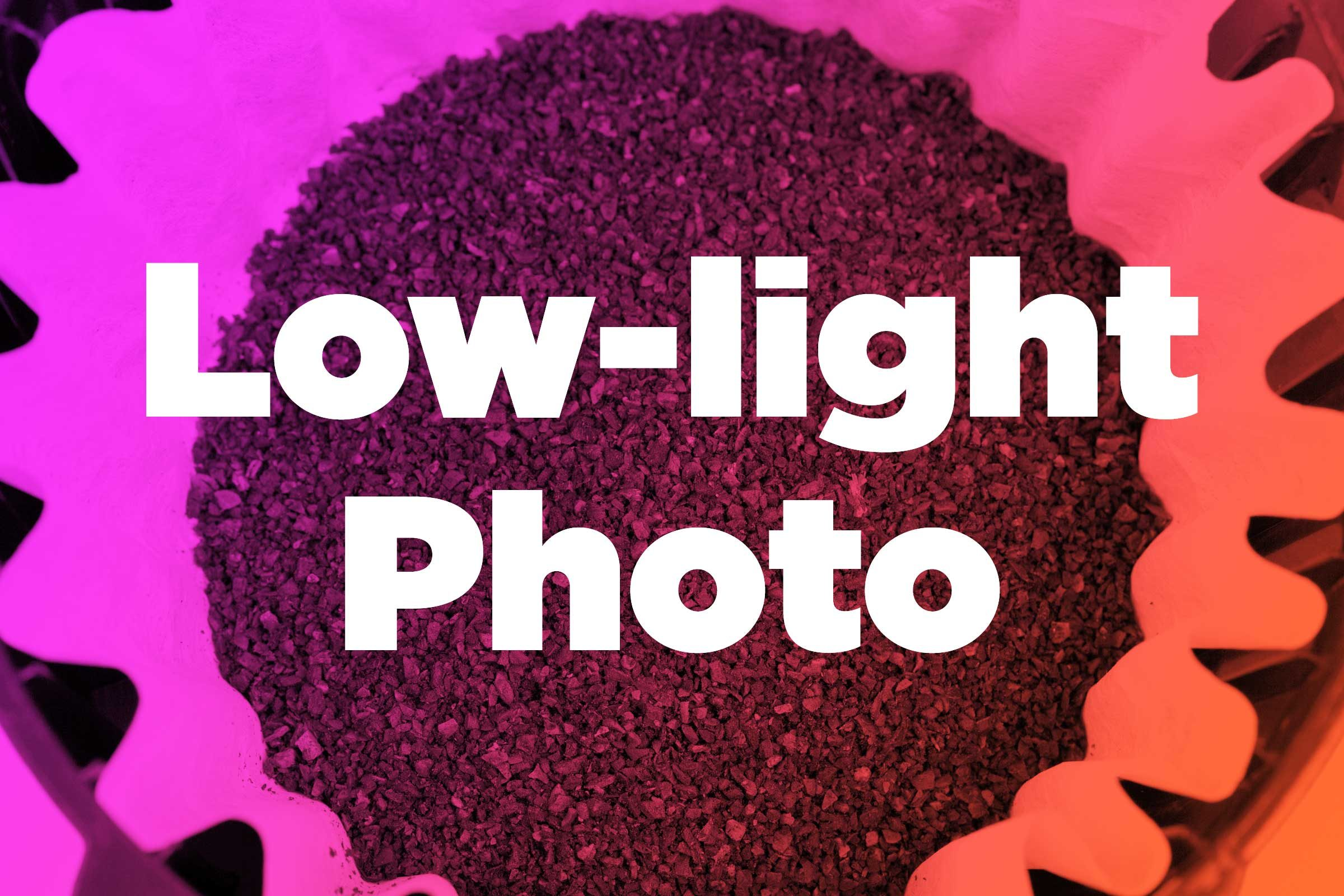 Take the perfect low-light photo