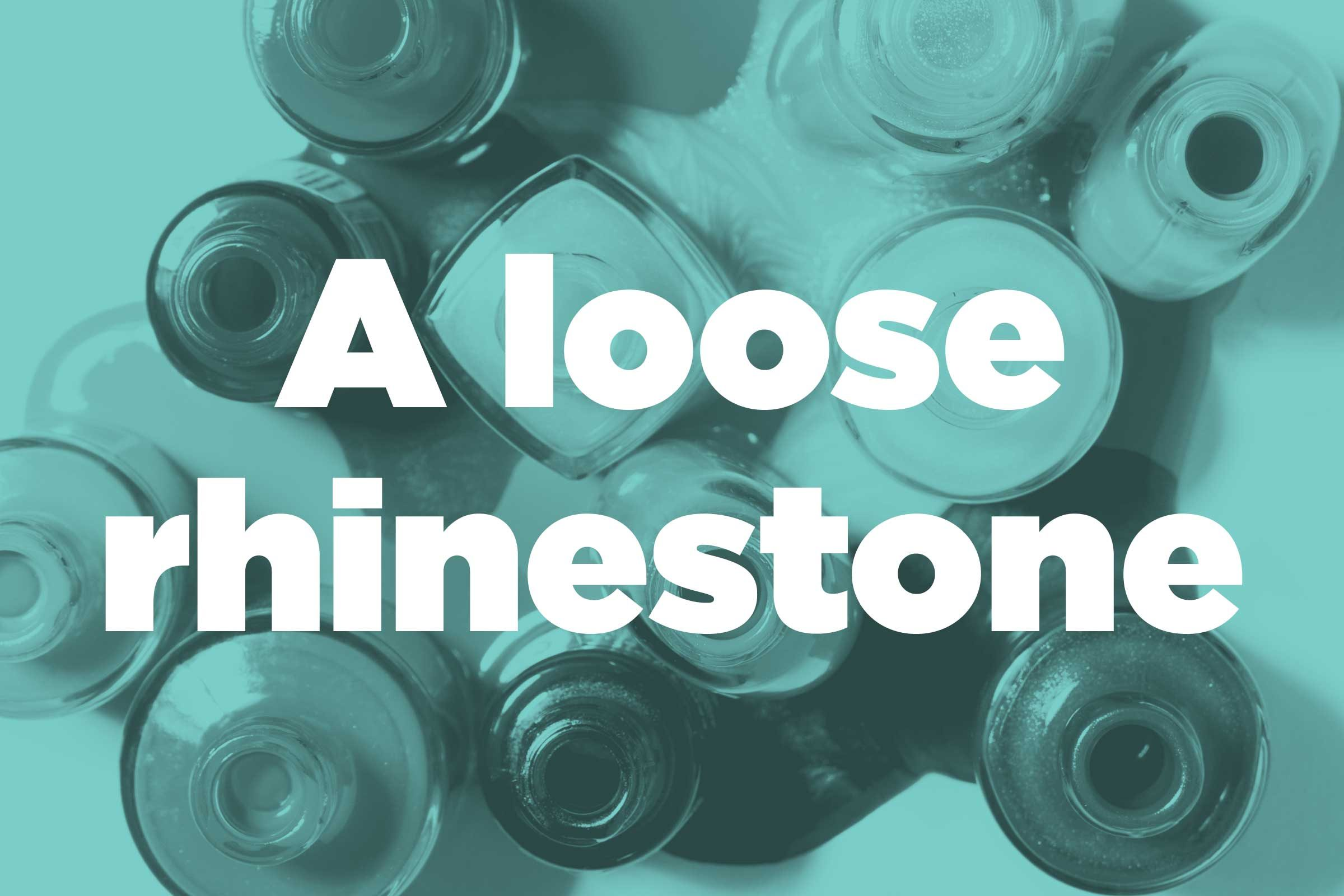 Reattach a loose rhinestone