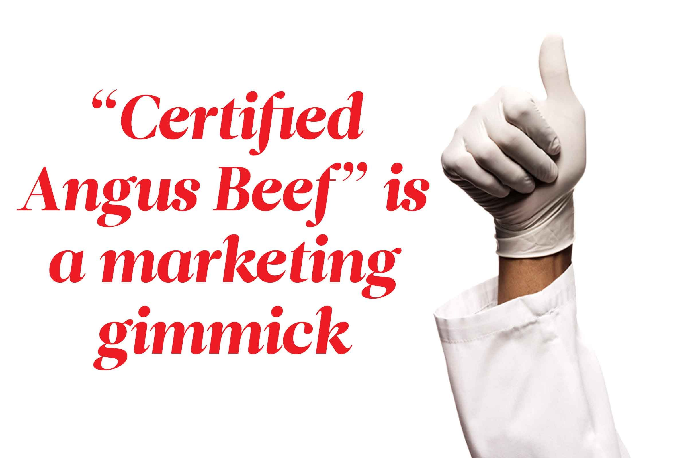 "Here's the deal with ""Certified Angus Beef"""