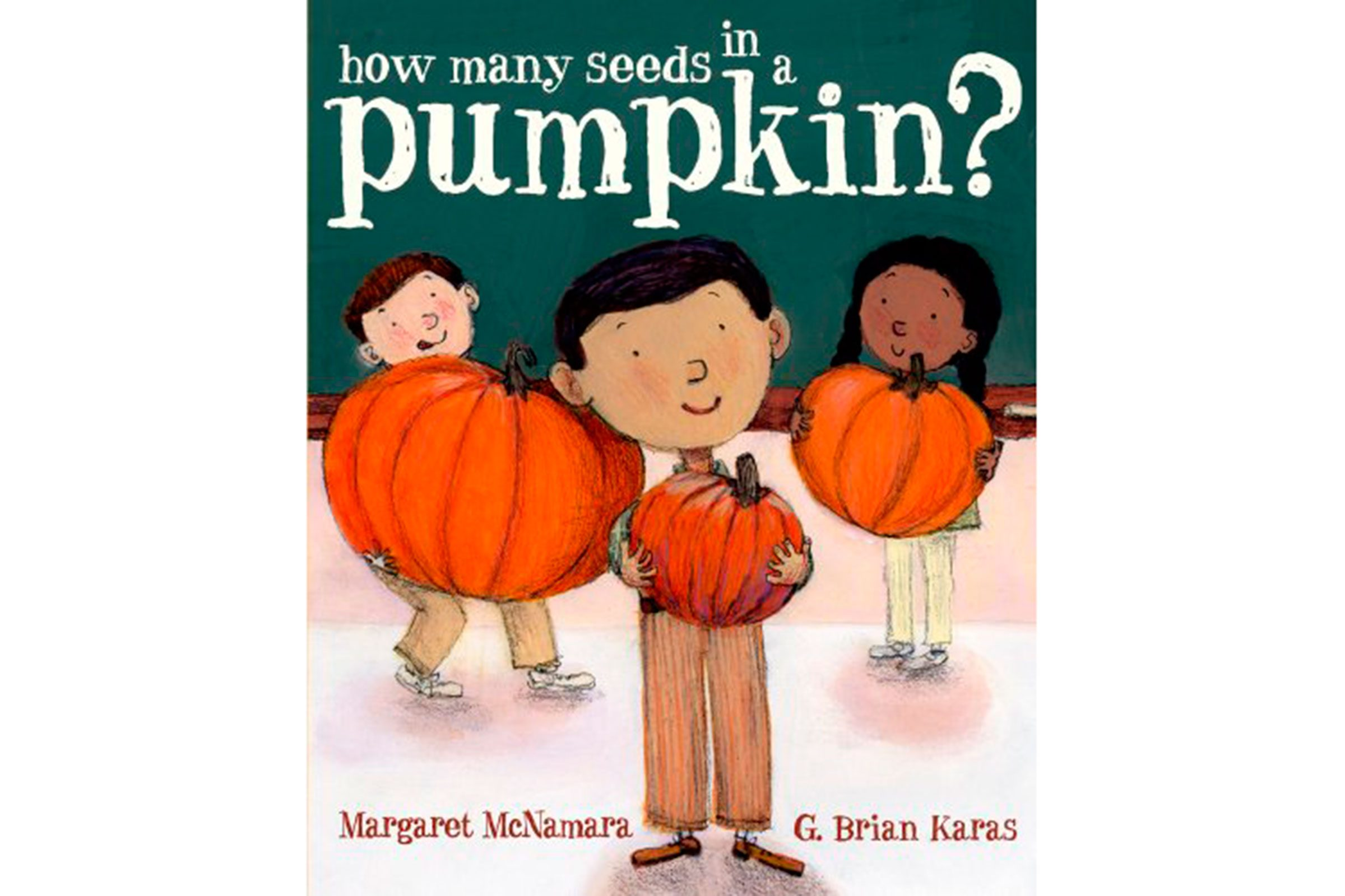 how many seeds in a pumpkin by margaret mcnamara and illustrated by g brian karas - Halloween Kids Books