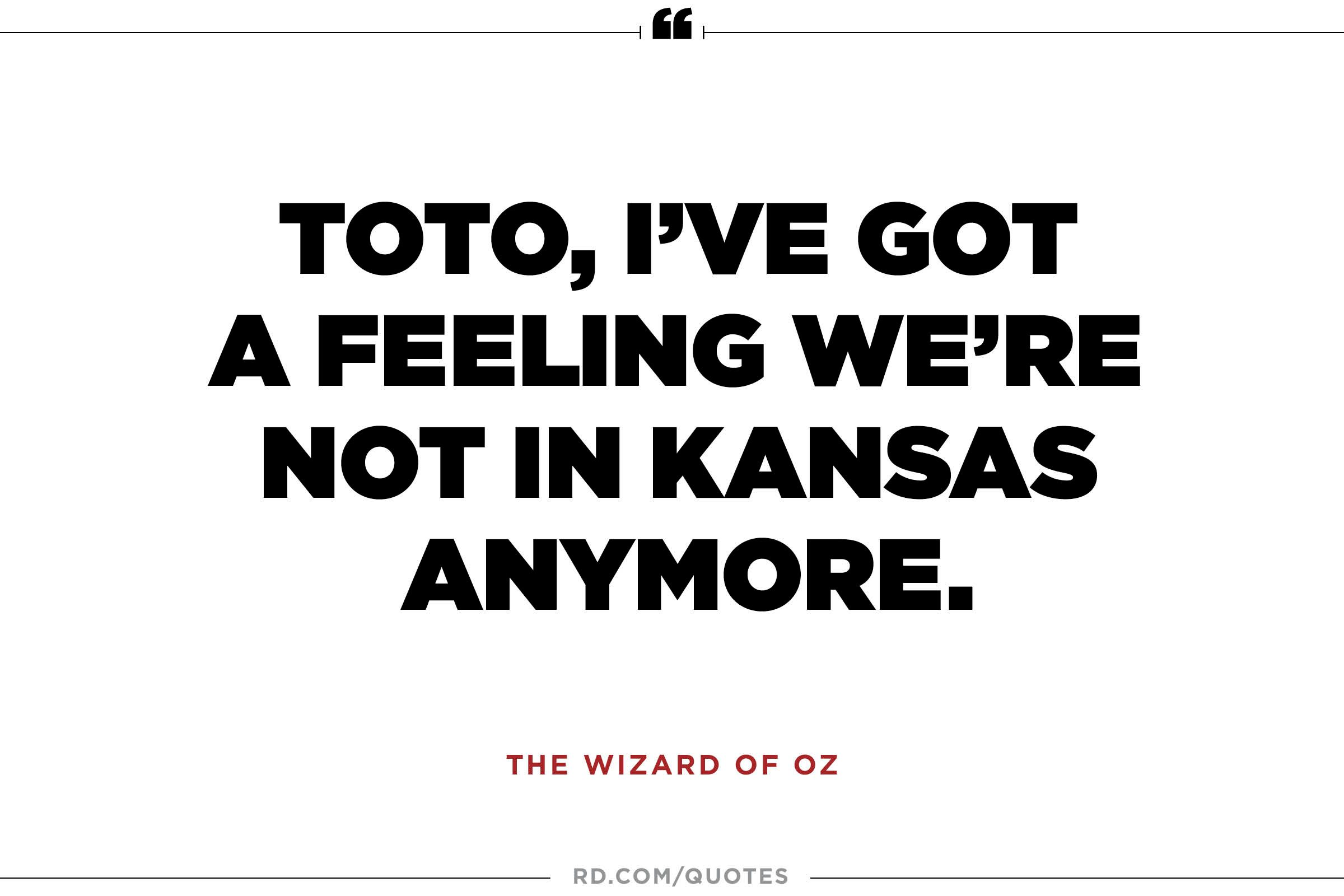 Wizard of oz quotes - From The Wizard Of Oz
