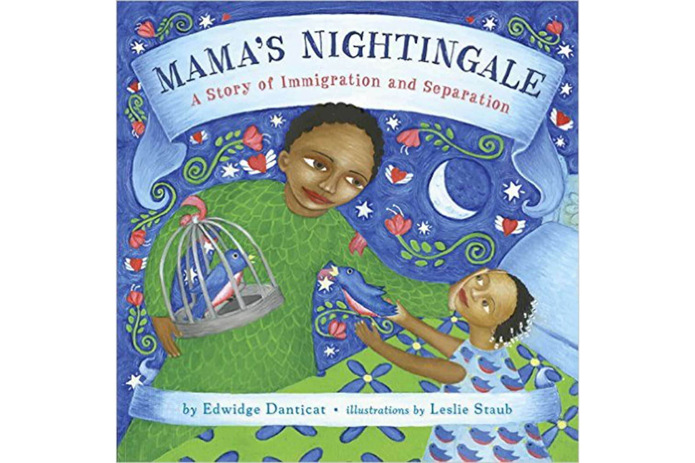 'Mama's Nightingale: A Story of Immigration and Separation' by Edwidge Danticat